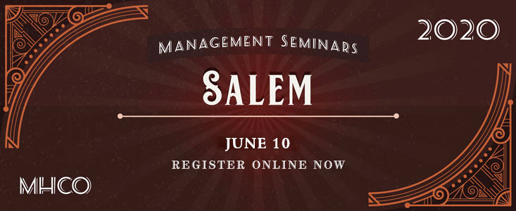 2020 Management Seminars: Salem - Click to Register